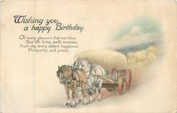 WISHING YOU A HAPPY BIRTHDAY 2 horses pull load of hay
