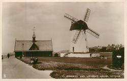 WINDMILL AND LIFEBOAT HOUSE