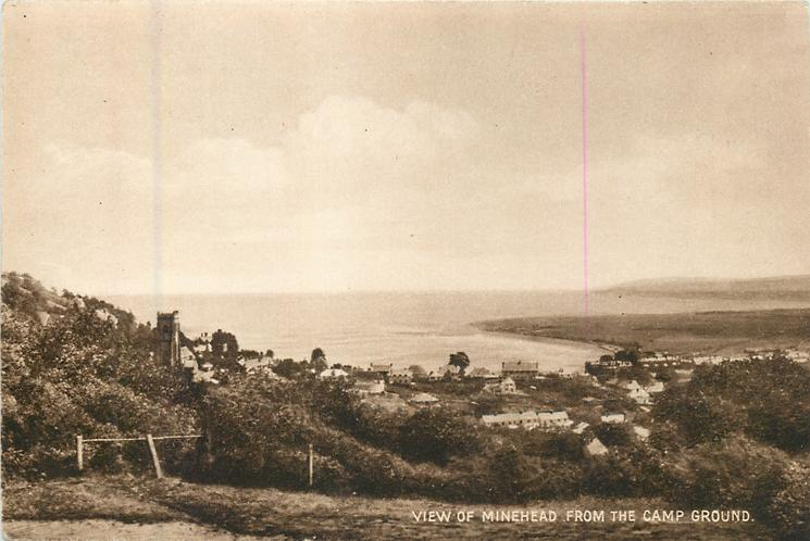 VIEW OF MINEHEAD FROM THE CAMP GROUND.