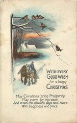 WITH EVERY GOOD WISH FOR  A HAPPY CHRISTMAS  verse, man rides 2 horses in snow, cottage to left, birds above
