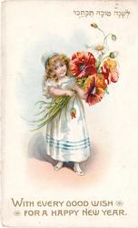 WITH EVERY GOOD WISH FOR A HAPPY NEW YEAR girl in white dress & cap with blue trim stands holding armful of exaggerated red poppies