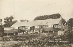Y.M.C.A. HUT, MILITARY HOSPITAL, CHURCH LANE ,TOOTING