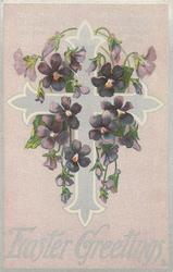EASTER GREETINGS  silver cross with many violets around
