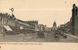 CONGRESS AVENUE, LOOKING TOWARD THE CAPITOL