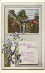 A HAPPY BIRTHDAY ....verse,  iris below rural scene, cottage, girl stands in gate