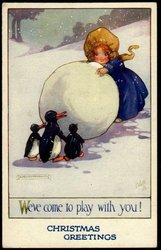 CHRISTMAS GREETINGS (in blue at base)  girl behind large snowball 3 penguins in front
