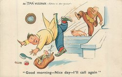 """GOOD MORNING-NICE DAY-I'LL CALL AGAIN"""
