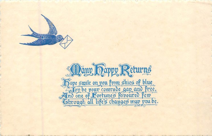MANY HAPPY RETURNS blue-bird flies with envelope in bill