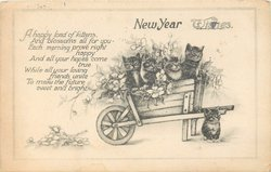 NEW YEAR WISHES 4 kittens wheelbarrow fuill of flowers, verse:-A HAPPY LOAD OF KITTENS see below