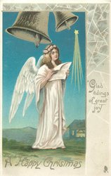 A HAPPY CHRISTMAS   GLAD TIDINGS OF GREAT JOY  angel singing under two silver bells