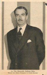 LE TRES HONOURABLE MR. ANTHONY EDEN MINISTRE DES AFFAIRES ETRANGES DE GRANDE BRETAGNE