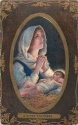 A HAPPY CHRISTMAS  Madonna prays over Child in manger