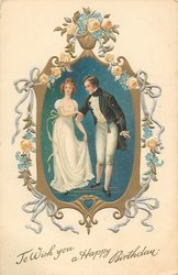 TO WISH YOU A HAPPY BIRTHDAY couple in old-style dress, pale pink roses