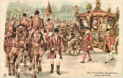 THE CORONATION PROCESSION, JUNE 22ND, 1911
